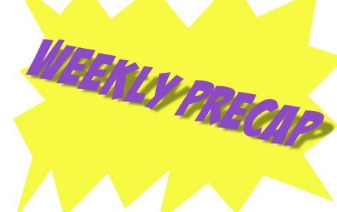 Weekly Precap