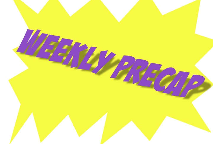 Weekly+Precap
