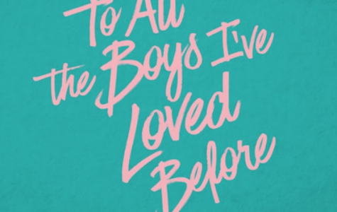 """To All The Boys I've Loved Before"" delivers diversity, independence in its main character"