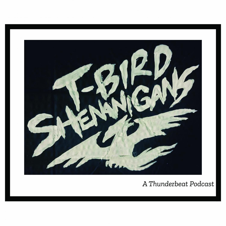 T-Bird Shenanigans S2:E11: COVID-19 Quarantine