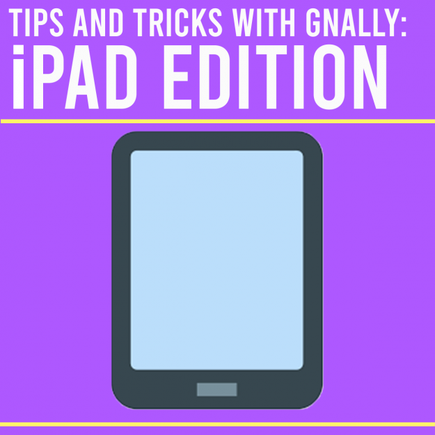 Tips and Tricks with Gnally: iPad Edition
