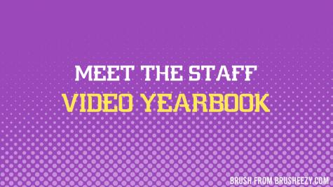 Meet the Video Yearbook staff