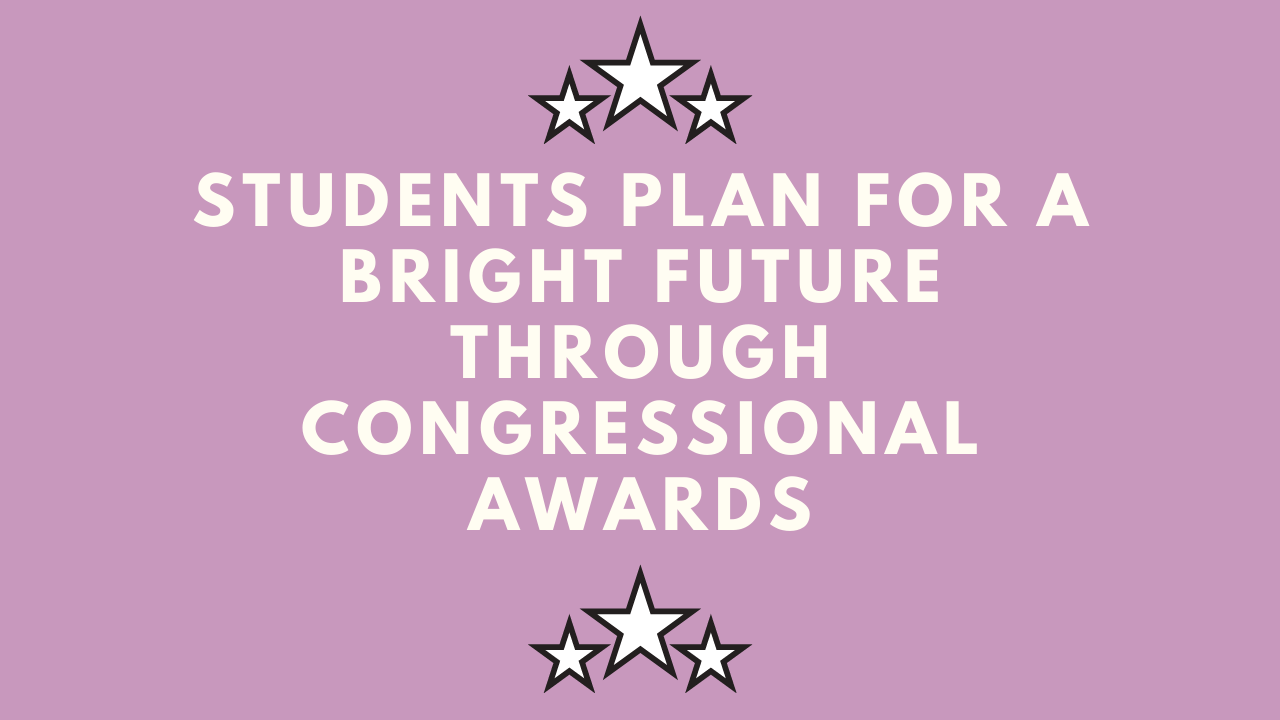 Students plan for a bright future through congressional awards