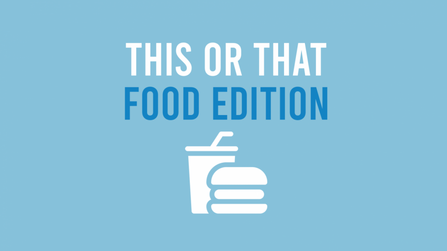 This or that: Food edition
